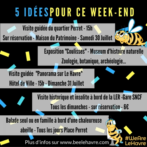 5 id es de sorties en famille le week end du 30 31 juillet 2016 bee le havre city tour. Black Bedroom Furniture Sets. Home Design Ideas